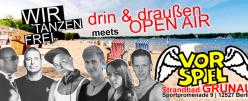 Till Krimsen drin & draußen meets Vorspiel @Strandbad Grünau