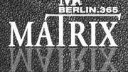 Munso @Matrix, Berlin