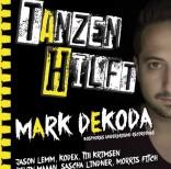 Jason Lemm & Till Krimsen @Tanzen Hilft präsentiert MARK DEKODA, Berlin