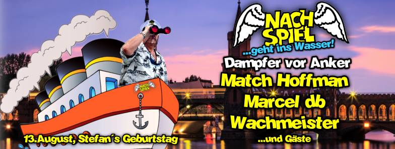Nachspiel Dampfer vor Anker -Stefans BDay Spezial- mit Marcel db